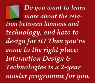 Welcome to Interaction Design & Technologies, a 2-year master programme at Chalmers university of Technology.